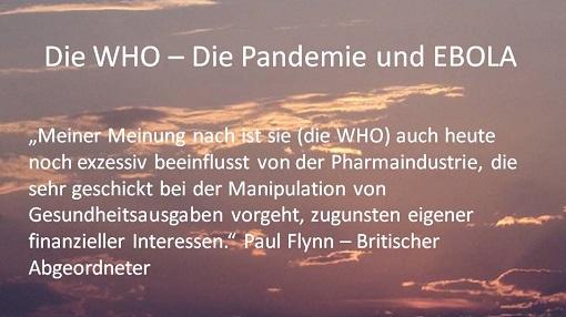 Die WHO - Die Pandmie und EBOLA