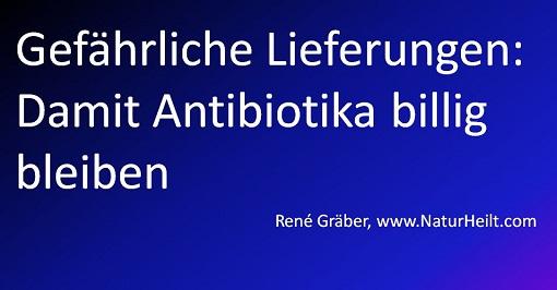antibiotika-lieferungen